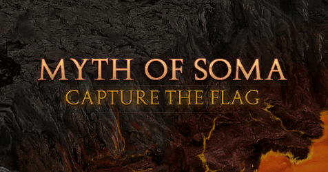 Myth of Soma Capture the flag